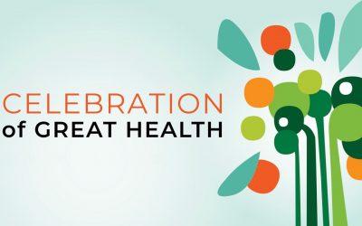 Celebration of Great Health 2020 : Event Recap